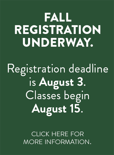 Fall registration underway.  Registration deadline is August 3rd.  Classes begin August 15th.
