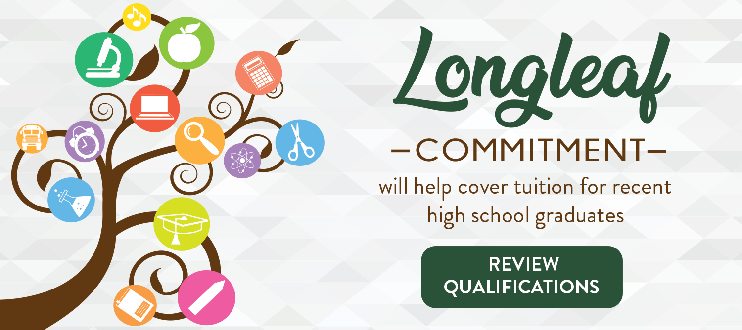 The Longleaf commitment will help cover tuition for recent high school graduates. Follow the link https://www.haywood.edu/financial-aid/types-of-aid-available to review the qualifications.