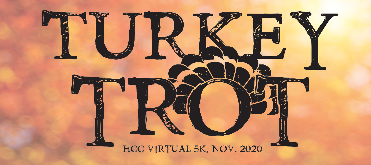 Text on image, Turkey Trot HCC Virtual 5 k November 2020